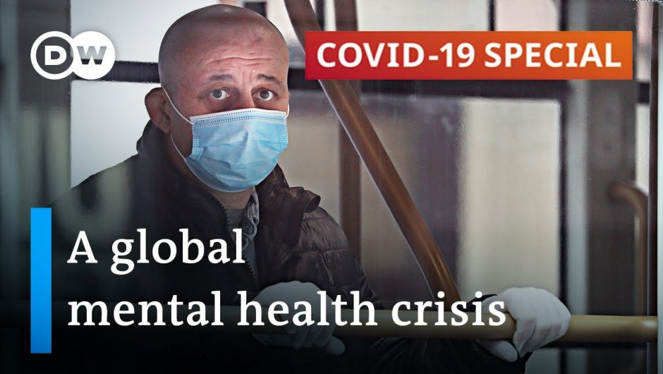 How the coronavirus pandemic is turning into a mental health crisis   COVID-19 Special