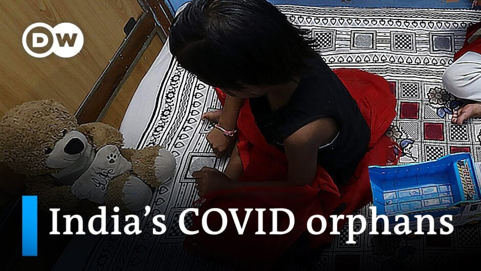 COVID-19: Indian children orphaned by the pandemic | DW News