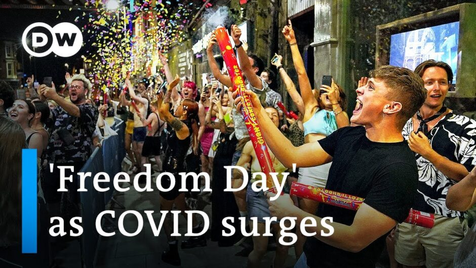 England's 'Freedom Day' comes amid soaring COVID rates   DW News